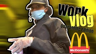 Come Work With Me ! Mcdonald's Vlog| Quaratine Edition