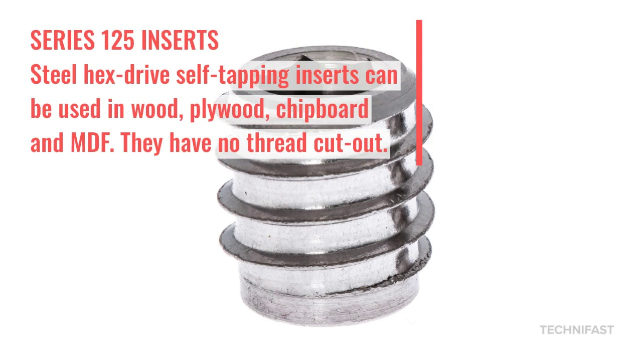 Self Tapping Inserts | Threaded Inserts | Technifast