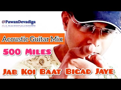 Jab Koi Baat Bigad Jaye Acoustic Mix | Pawan Devadiga