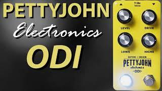Harsh Tones || Pettyjohn Electronics ODI Overdrive Pedal  || Demo Video