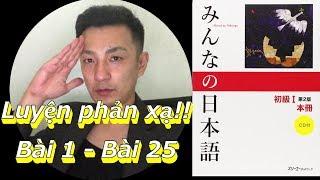 Luyện phản xạ Kaiwa Minna no nihongo【tiếng Nhật】 Bài 1 - Bài 25