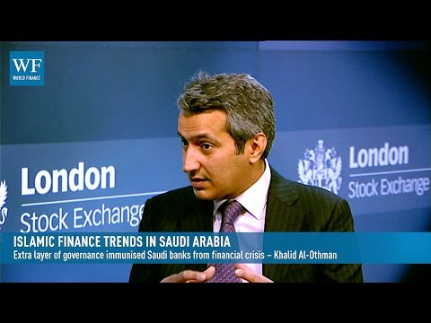 Bank Aljazira on Saudi Arabia's Islamic finance trends | World Finance Videos