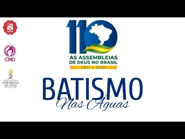 Batismo nas Águas - AD São Miguel dos Campos/AL   20/06/2021.