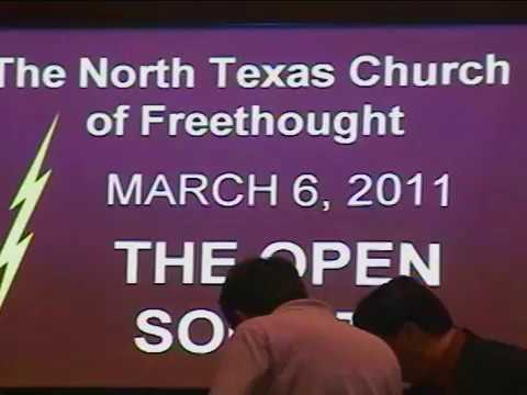 North Texas Church of Freethought - March 2011 - The Open Society