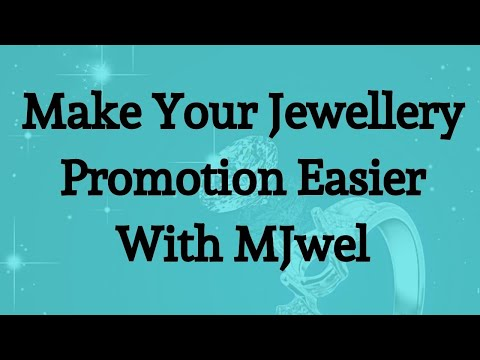 Make Your Jewellery Promotion Easier With MJwel | Online Jewellery Promotional Platform |