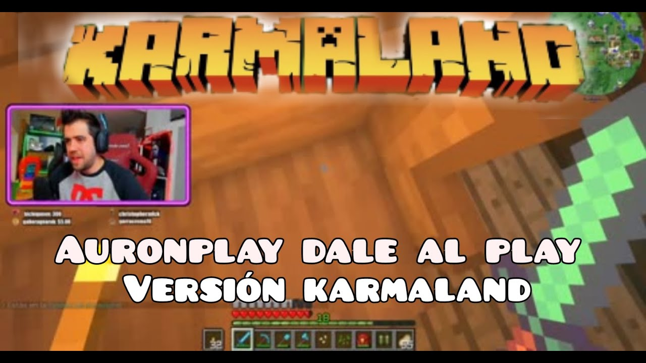 Auronplay Dale Al Play Versión Karmaland Youtube