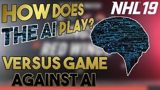 NHL 19: HOW IS THE AI? Versus Gameplay Commentary
