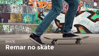 Remar no skate | Skate
