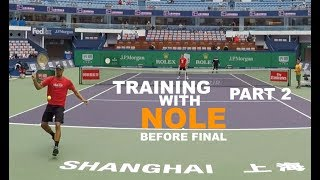 Fifth Training With Novak Djokovic - Part 2 | Final Warm Up - Shanghai Masters 2018 (TENFITMEN)