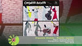 Download (2018) Orquesta Akokan - Mambo rapidito MP3 song and Music Video