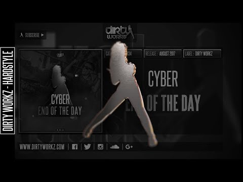 Cyber - End of the Day (Official HQ Preview)