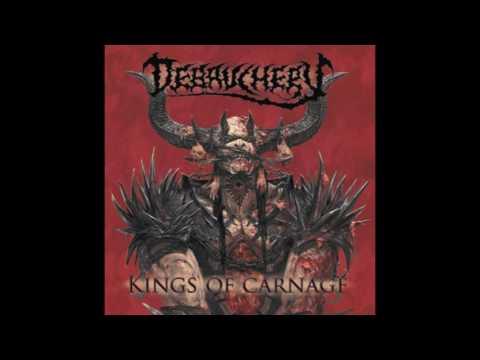 6. DEBAUCHERY - MAN IN BLOOD ( FROM THE ALBUM KINGS OF CARNAGE : DEBAUCHERY 2013 )