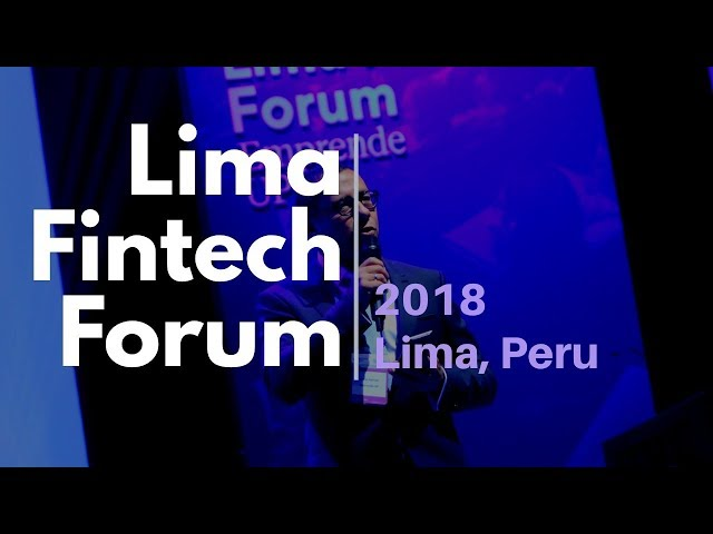 Lima Fintech Forum 2018
