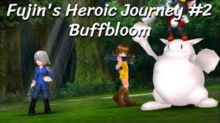 [DFFOO] Fujin's Heroic Journey #2 - Buffbloom