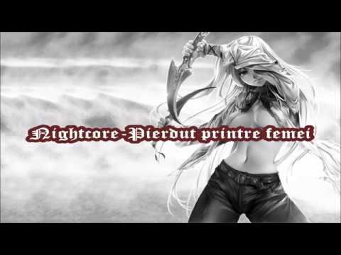 Nightcore-Pierdut printre femei