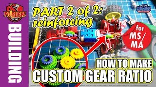 ミニ四駆 Street Mini 4WD - (PART 2 of 2) Making Custom Gear Ratio