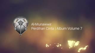 Download Lagu AL MUNAWWIR : PEREDIHAN CINTA - ALBUM 7 mp3