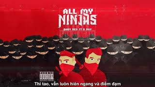 All My Ninjas - Baby Red Ft. B Ray「Lyrics」