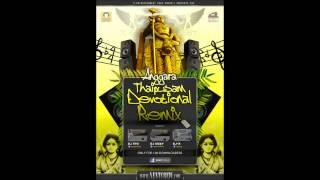 [DJ-X] Aiya Vaa Muniswaraa Mix