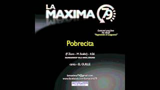 LA MAXIMA 79 - POBRECITA Bonus Track Old Vinyl Sound (Official Video)
