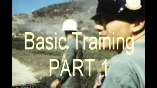BASIC TRAINING VIETNAM ERA   Part 1