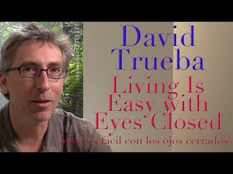 DP/30: David Trueba, Living Is Easy With Eyes Closed