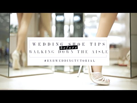 Wedding Shoe Tips Before Walking Down the Aisle