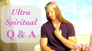 Ultra Spiritual Q&A - Ultra Spiritual Life episode 11 - with JP Sears