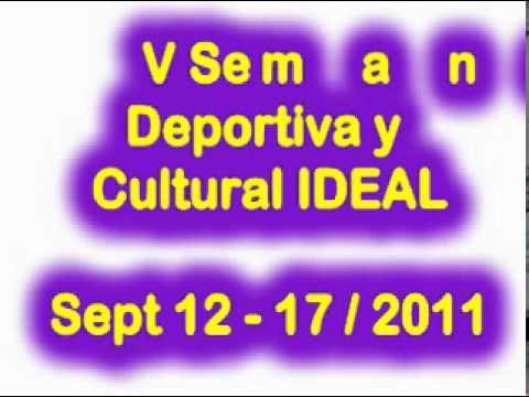 Comercial Semana Cultural IDEAL 2011.mpg