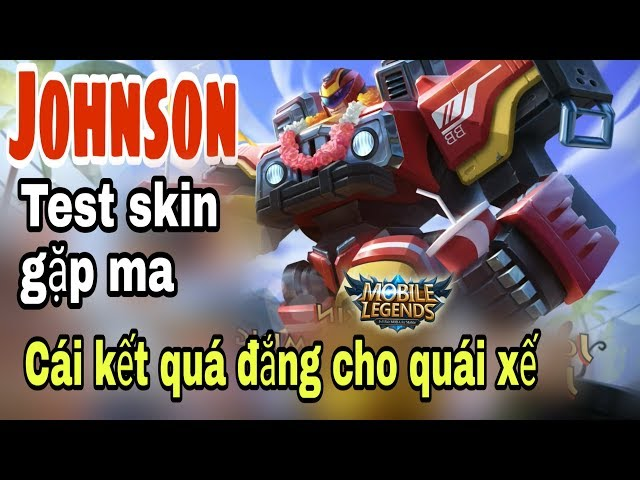 Mobile legends: JOHNSON - Jeepney Racer Skin cực chất, gặp