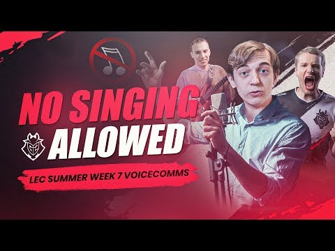 No Singing Allowed | G2 Week 7 Voicecomms : leagueoflegends