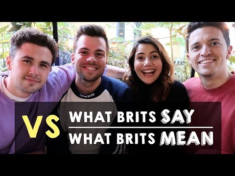3 THING BRITISH PEOPLE DO & SAY THAT MEAN THE OPPOSITE | Real English with Real Teachers