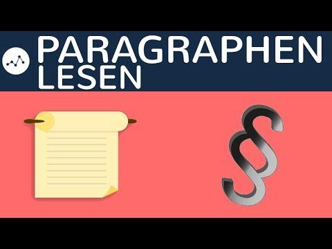 Paragraphen Lesen - Formale Logik Der Rechtsnorm (BGB AT) - Absatz, Satz, Nummer, Littera