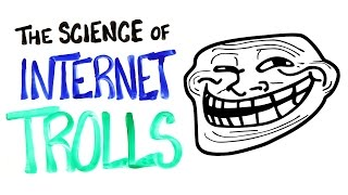 Video The Science of Internet Trolls download MP3, 3GP, MP4, WEBM, AVI, FLV Juni 2018