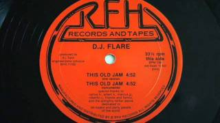 D.J. Flare - This Old Jam (Sink Version) 1986