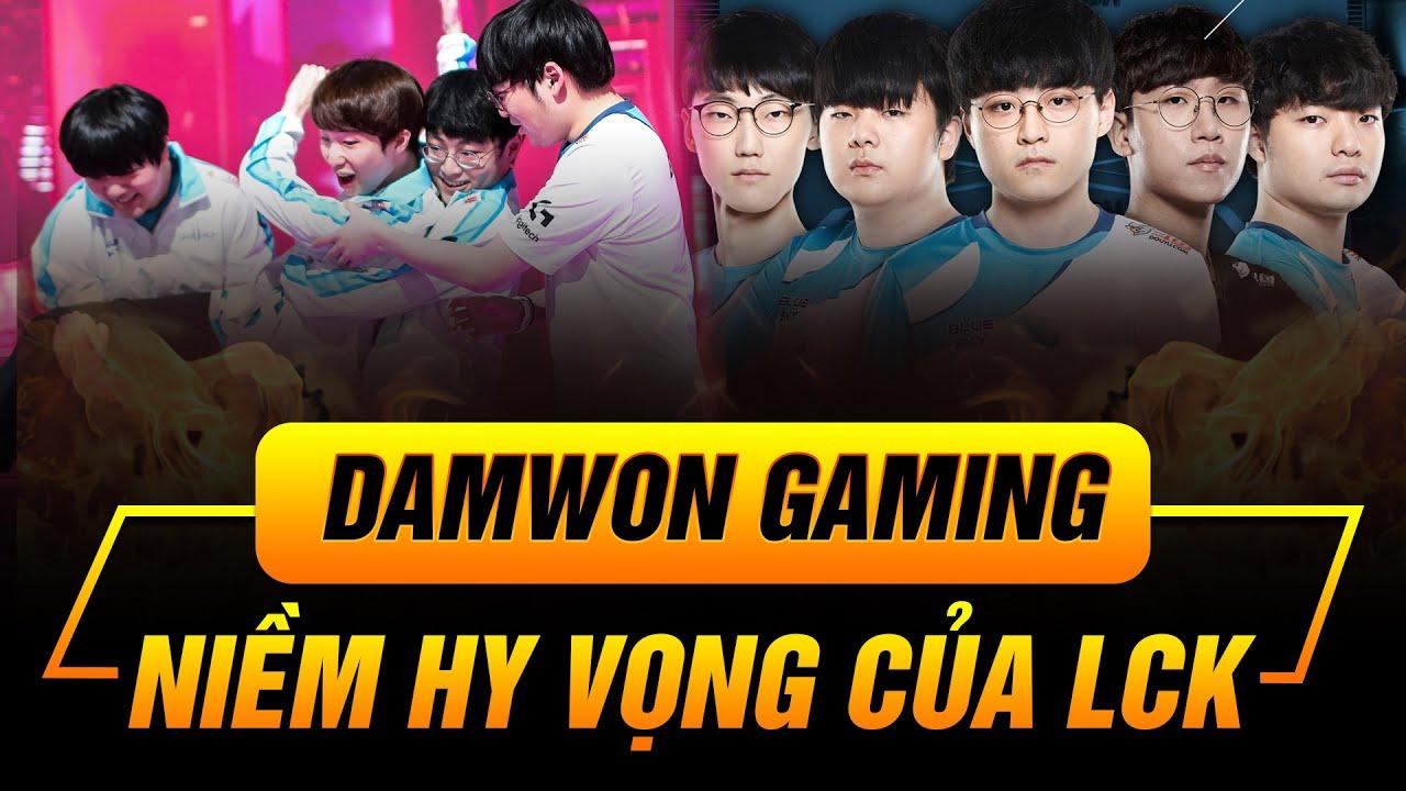 [ROAD TO FINAL] DAMWON GAMING | NIỀM HY VỌNG CỦA LCK!
