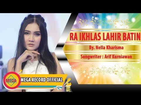 RA IKHLAS LAHIR BATIN - NELLA KHARISMA (Official Music Video) [HD]