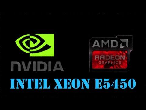 Intel Xeon E5450, какую видеокарту поставить для него в роле AMD или NVIDIA!?