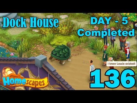 Homescapes New Area Dock House - Day 5 Completed - Part 136