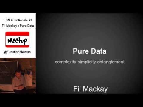 LDN Functionals #1 Fil Mackay : Pure Data