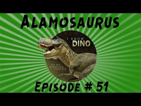 Alamosaurus: I Know Dino Podcast Episode 51
