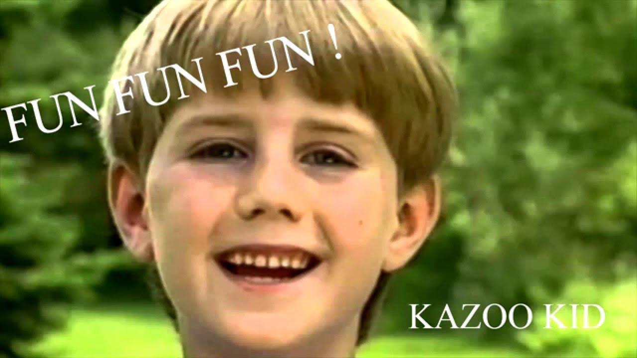 kazoo kid sound effect free download fun fun fun youtube