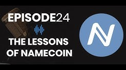 Episode 24: The Lessons of Namecoin