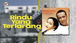 Broery Marantika & Dewi Yull - Rindu Yang Terlarang (Official Audio)