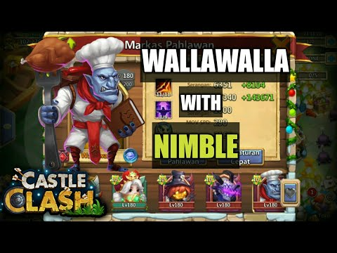 Castle Clash | Wallawalla With Nimble