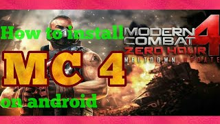 How To Download & Install Modern Combat 4 [apk+mod] For Free On Android