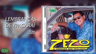 Baixar Zezo Vol.1 - Lembranças de ypacaraí