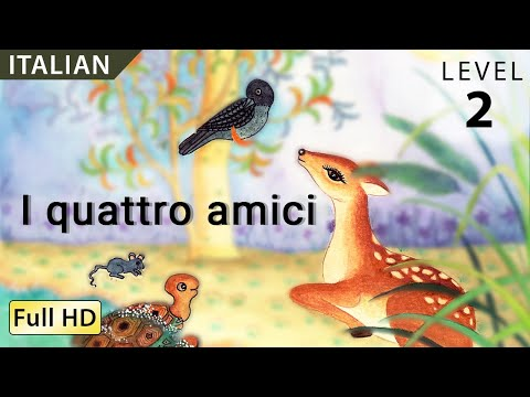 The Four Friends: Learn Italian with subtitles - Story for Children 'BookBox.com'