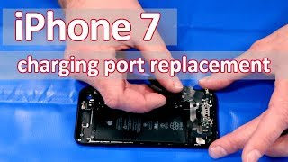iPhone 7 Teardown + Charging Port Repair