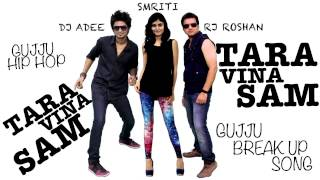 Download Hindi Video Songs - TARA VINA SAM - Smriti ft  Dj Adee Rj Roshan